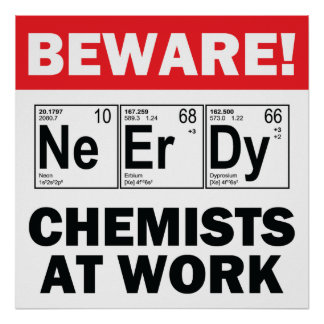 nerd elements-chemist at work sign