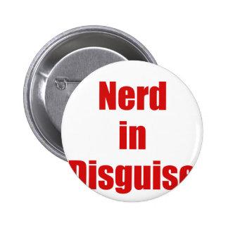 Nerd in Disguise Pins