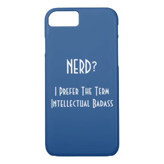 Nerd?.. Intellectual Badass | Funny iPhone Case