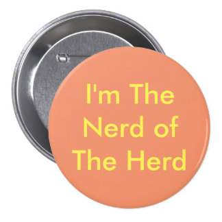 Nerd of the Herd- Button Large
