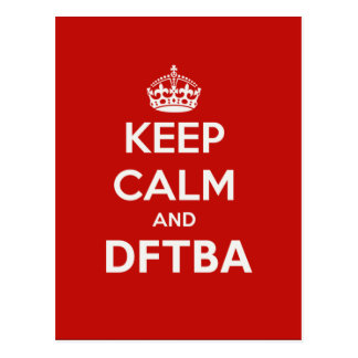 Nerdfighters Keep Calm and DFTBA Postcard
