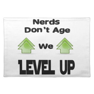 Nerds Don't Age We Level Up Placemat