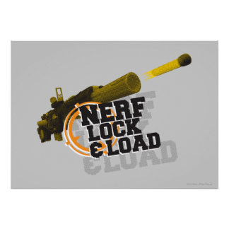 Nerf Lock & Load Poster