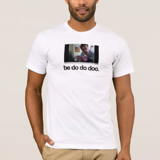 Nerimon - Be do do doo T-Shirt