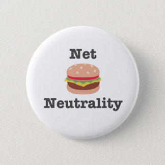 Net Neutrality Burger Round Button Pin