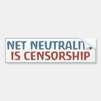 Net Neutrality Is Censorship Bumper Sticker