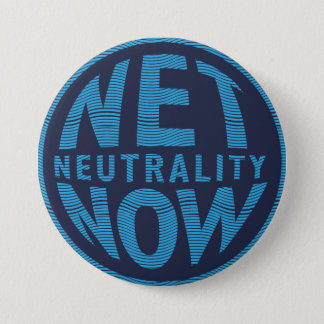 Net Neutrality Now - Blue 3 Inch Round Button