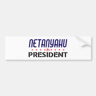 Netanyahu for President Bumper Sticker