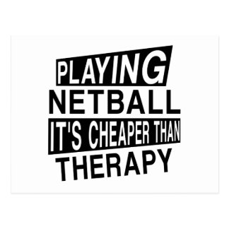NETBALL It Is Cheaper Than Therapy Postcard