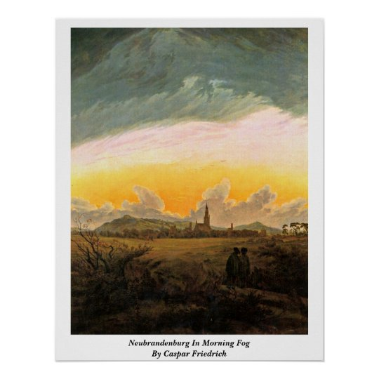 Neubrandenburg In Morning Fog By Caspar Friedrich Poster