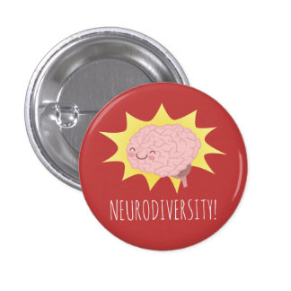 Neurodiversity! 1 Inch Round Button