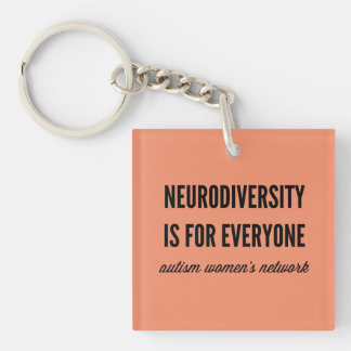 Neurodiversity is for Everyone Keychain