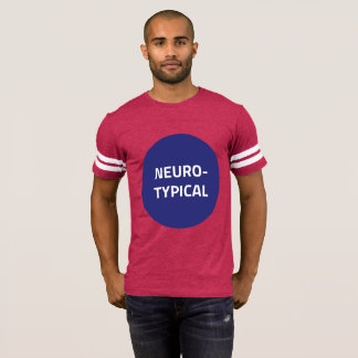 Neurotypical Football T-Shirt (Exciting Version)