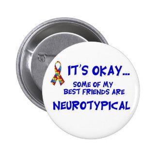 Neurotypical Friends 2 Inch Round Button