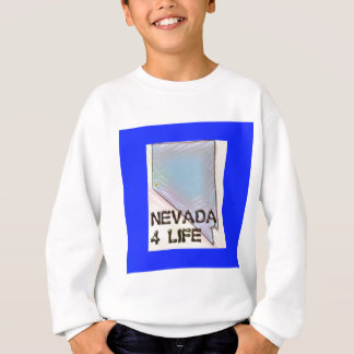 """Nevada 4 Life"" State Map Pride Design Sweatshirt"