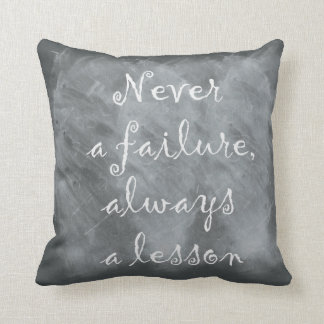 Never a failure throw pillow