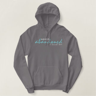 Never Abandoned Christian hoodie