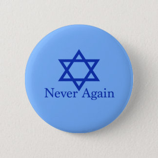 Never Again Jewish Holocaust Remembrance 2 Inch Round Button