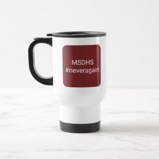 Never again travel mug, mds, MSDHS Travel Mug