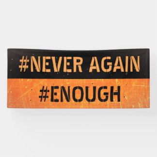 Never Again Walkout Gun Reform Protest Banner