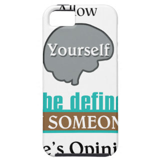 Never Allow Your Self to be Defined by Someone iPhone 5 Case