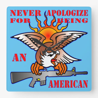 Never Apologize For Being An American AR15 M16 Square Wall Clock