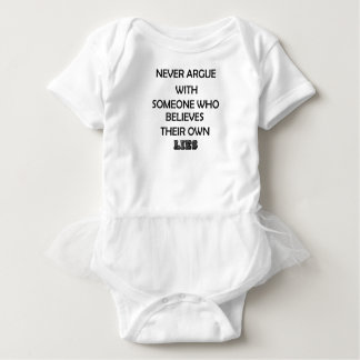 never argue with someone who believes their own baby bodysuit