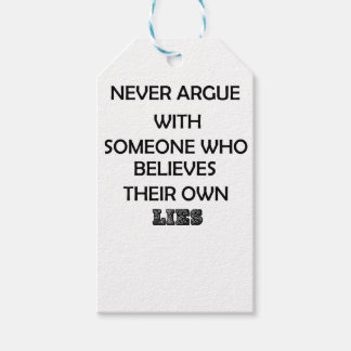 never argue with someone who believes their own gift tags