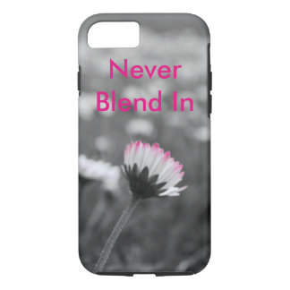 Never Blend In iPhone 7 Case