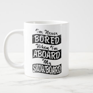 Never BOARD ABOARD my SNOWBOARD (Blk) Large Coffee Mug
