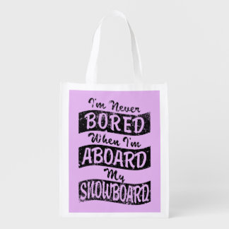 Never BOARD ABOARD my SNOWBOARD (Blk) Market Totes