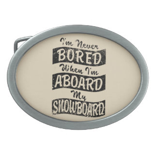 Never BOARD ABOARD my SNOWBOARD (Blk) Oval Belt Buckle