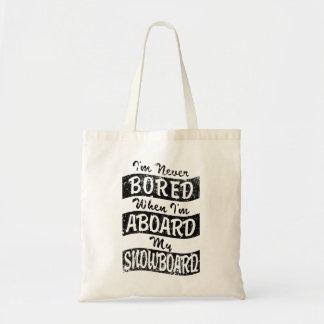 Never BOARD ABOARD my SNOWBOARD (Blk) Tote Bag