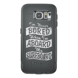 Never BORED ABOARD my SURFBOARD (Wht) OtterBox Samsung Galaxy S6 Case