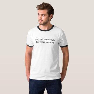Never date an apostrophe (Light) T-Shirt
