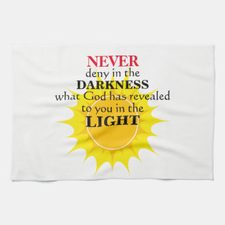 Never Deny in the Darkness Kitchen Towel
