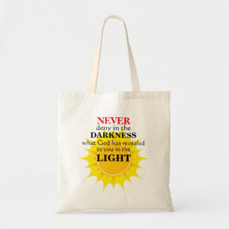 Never Deny in the Darkness Tote Bag