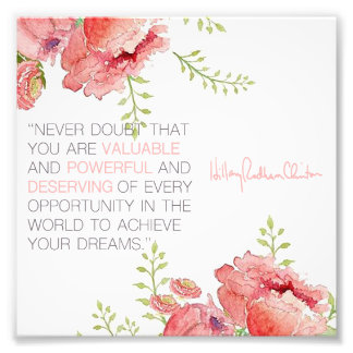 Never Doubt - Hillary Clinton 6x6 Print Photo Print