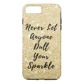 Never Dull Sparkle Motivational Quote iPhone 8 Plus/7 Plus Case