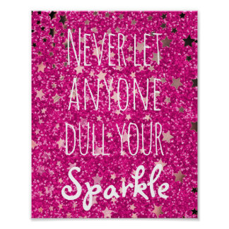 Never Dull Your Sparkle Quote | Pink Glitter Stars Poster