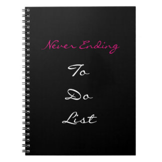 Never Ending To Do List Notebook