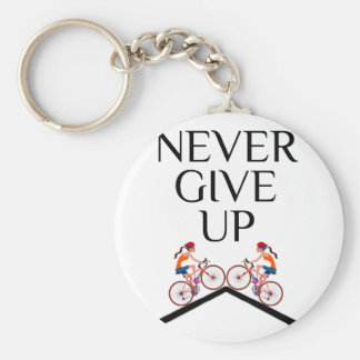 Never ever give up keep going basic round button keychain