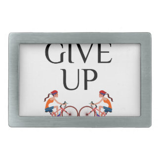 Never ever give up keep going belt buckles