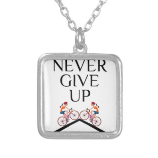 Never ever give up keep going silver plated necklace