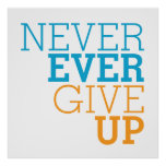 Never Ever Give Up Poster