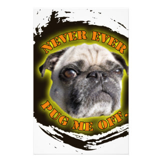 never ever pug me off customized stationery