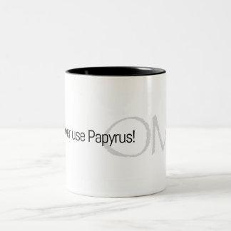 Never ever use Papyrus! Two-Tone Coffee Mug
