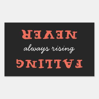Never Falling Always Rising Sticker
