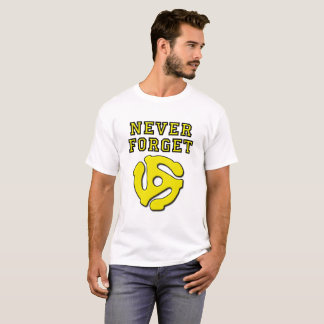 Never Forget 45 Funny Tshirt