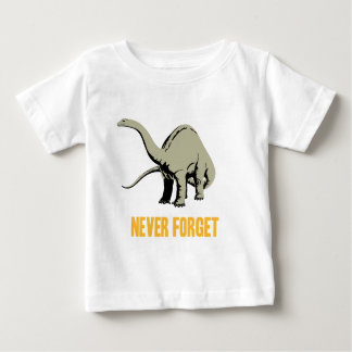 Never Forget Baby T-Shirt